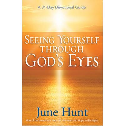 Seeing Yourself Through God's Eyes : A 31-day Devotional Guide