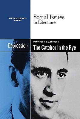 catcher in the rye depression essays In the book, catcher in the rye by jd salinger, holden caufield, the main character is a negatively charged person, doesn't want himself or others around him to grow up, and suffers from depression because of his brothers death.