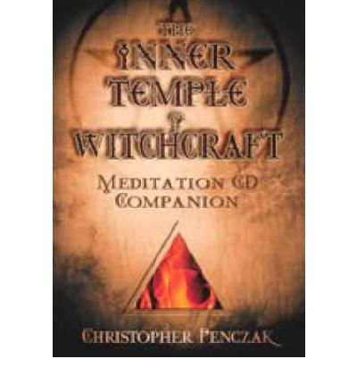 The Inner Temple of Witchcraft Meditation: CD Companion
