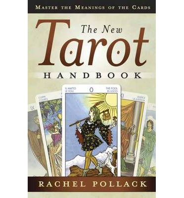 The New Tarot Handbook : Master the Meanings of the Cards