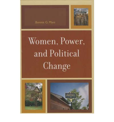 Women, Power and Political Change