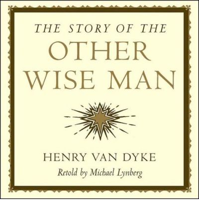 Download it books free The Story of the Other Wise Man PDF RTF by Henry Van Dyke