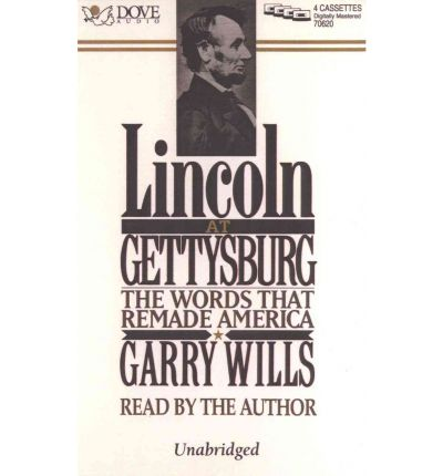 "an analysis of president lincolns gettysburg address according to gary wills Excerpt abraham lincoln's gettysburg address, 150 years later by stephen prothero | november 19, 2013 email print single page commentary the new york world, attacking lincoln's interpretation of us history and the civil war (1863) ""four score and seven years ago our father [sic] brought forth upon this continent a new."