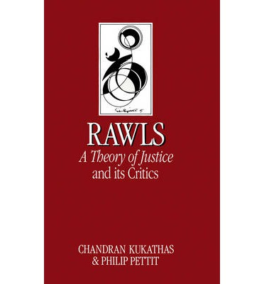 John Rawls' Theory of Justice and Its Critics