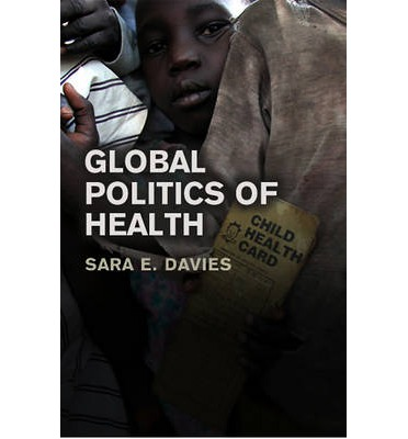 The Global Politics of Health