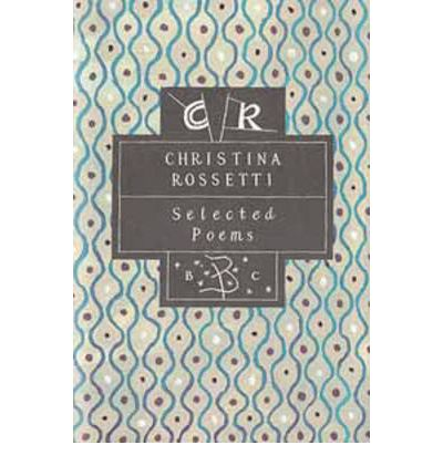 christina rosetti selected poems annotations