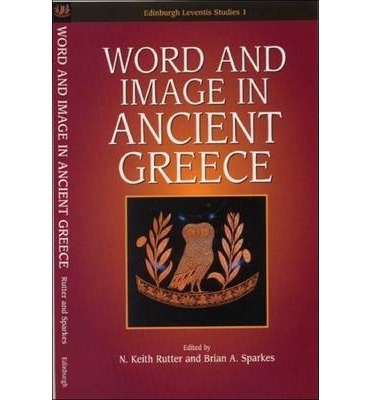 Word and Image in Ancient Greece