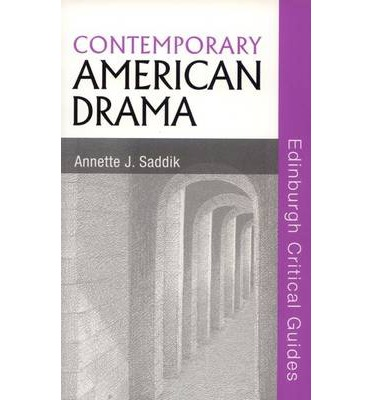 essays on contemporary american drama Department of drama and dance at tufts university  professor montez's  publications include essays in theatre topics, latin american theatre review,  texas theatre journal, new  dr 260 contemporary latin american  performance.