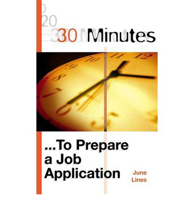 30 Minutes to Prepare a Job Application