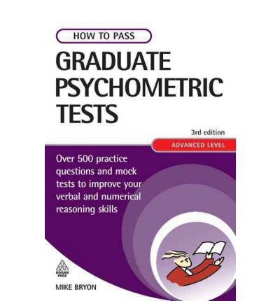 How to Pass Graduate Psychometric Tests
