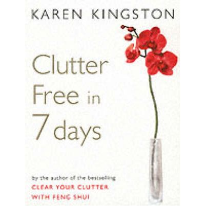 Clutter Free in 7 Days
