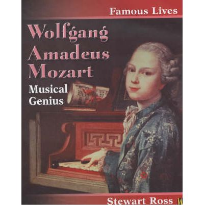 a look at the life of wolfgang amadeus mozart a musician