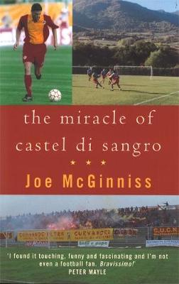 How 'The Miracle of Castel Di Sangro' was aided by the wonder of Joe McGinniss