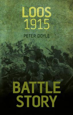 Battle Story : Loos 1915