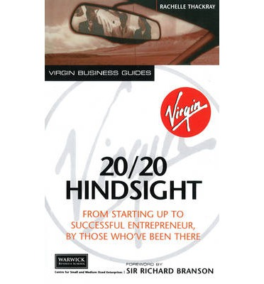 Kindle Ebook kostenlos herunterladen 2020 Hindsight : From Starting Up To Successful Entrepreneur, By Those Whove Been There by Rachelle Thackray PDF RTF