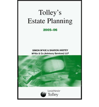 Tolley's Estate Planning 2005-06