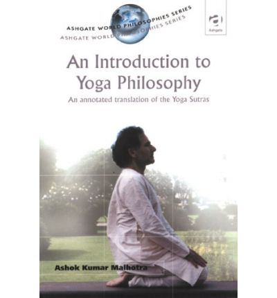 An Introduction to Yoga Philosophy : An Annotated Translation of the Yogasutras