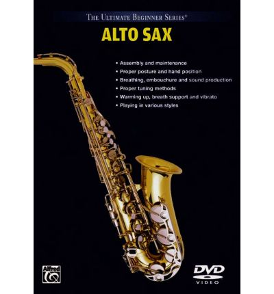 ultimate beginner alto saxophone vol 1 2 alfred publishing 9780757992902. Black Bedroom Furniture Sets. Home Design Ideas