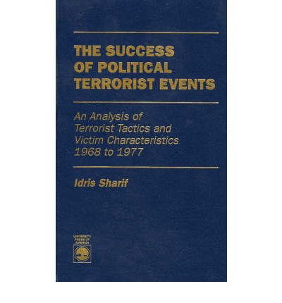 tactics and targets of revolutionary terrorism politics essay Terrorism and homeland security essay the region around the persian gulf has been the focus of world attention during the iran-iraq war (1980-1988) and the 1991 gulf war when iraq invaded kuwait but was expelled by american forces.