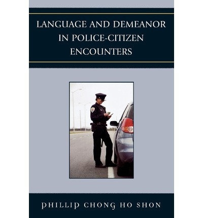 demeanor police officers Criminal chap 8 study play police and education  today, many police officers are seeking higher education  suspect behavior and characteristics, and officer .
