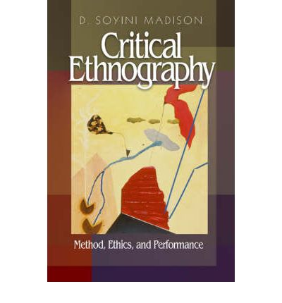 soyini madison critical ethnography pdf