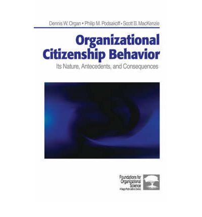 thesis on organisational citizenship behaviour In view of the fact that organizational citizenship behaviour has been given a prime place in organizational setting, the problem is how to promote this.