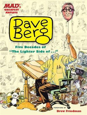 Mad's Greatest Artists: Dave Berg: Five Decades of the Lighter Side of ...