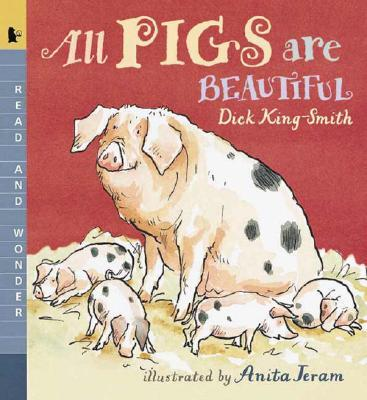 All Pigs Are Beautiful : Read and Wonder