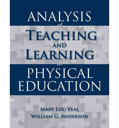 Analysis Of Teaching And Learning In Physical Education