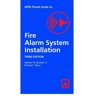 NFPA Pocket Guide to Fire Alarm and Signaling System Installation