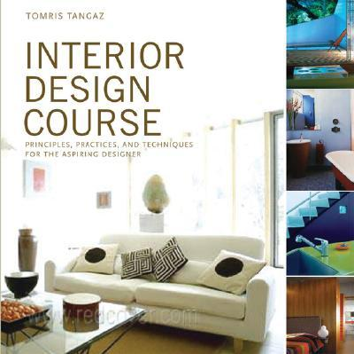 Interior design course tomris tangaz 9780764132599 for Interior decorator certification online