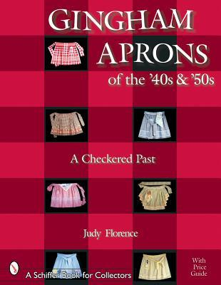 Gingham Aprons of the '40s and '50s : A Checkered Past
