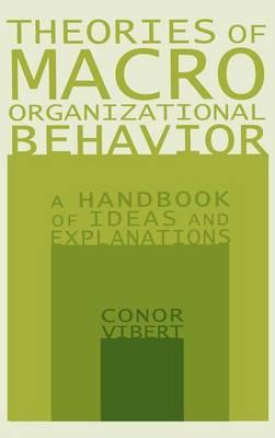 theory of organizational behavior Organizational analysis from stanford university in this introductory, self-paced course, you will learn multiple theories of organizational behavior and apply them to actual cases of organizational change.