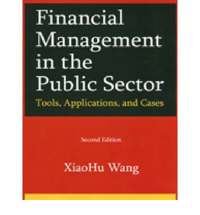 thesis on financial management in the public sector The quiet revolution, is the 'new public management' revolution – concerns public sector thinkers exploring ways in which successful private sector methodologies and experiences can be adapted to good advantage in the public sector.