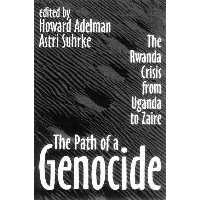 The path of a genocide : the Rwanda crisis from Uganda to Zaire