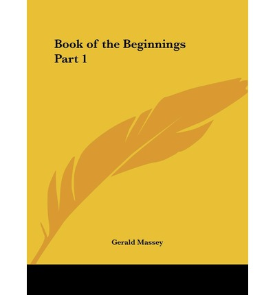 Book of the Beginnings: v. 1