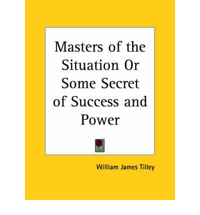 Masters of the Situation or Some Secret of Success and Power (1890)