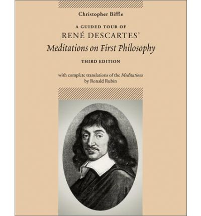 discovering foundations of knowledge in meditations on first philosophy by rene descartes Meditations on first philosophy meditations rené descartes first meditation everything completely and start again from the foundations.