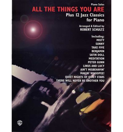 Read ebook all the things you are plus 12 jazz classics for all the things you are plus 12 jazz classics for piano fandeluxe PDF