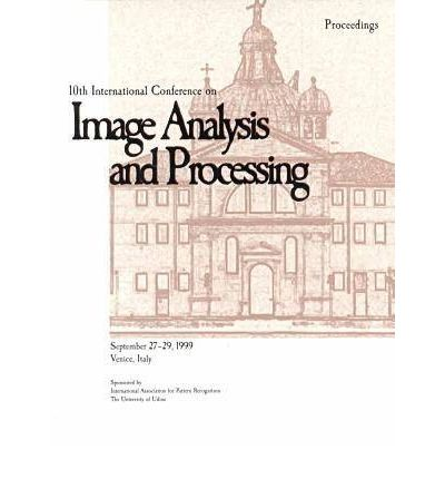10th International Conference on Image Analysis and Processing (Iciap '99)