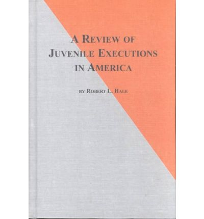 the history of the execution of juveniles since 1642 Roper v simmons: supreme court case provides great introduction to basic legal principles jordan m blanke in roper v simmons the.