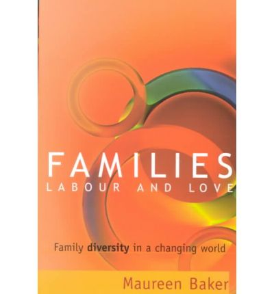families labour and love family diversity