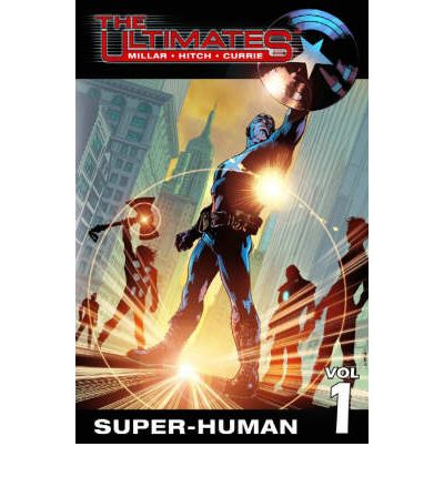 The Ultimates: Super-Human Vol. 1