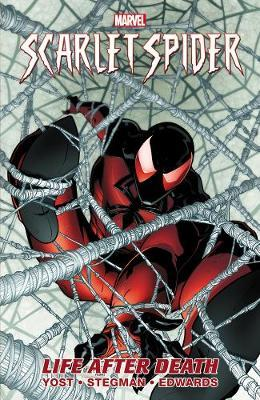 Scarlet Spider - Volume 1: Life After Death