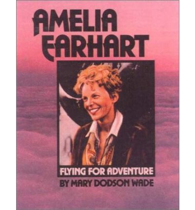 a biography of the early life and flying career of amerlia mary earhart Amelia was named amelia mary earhart after her two how can life grant us boon the us post office issued the amelia earhart 8¢ commemorative airmail.