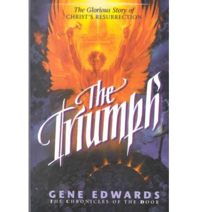The Triumph: Book 4 : The Chronicles of the Door