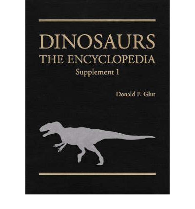 Dinosaurs: Supplement 1 : The Encyclopedia