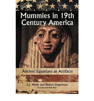 Mummies in Nineteenth Century America