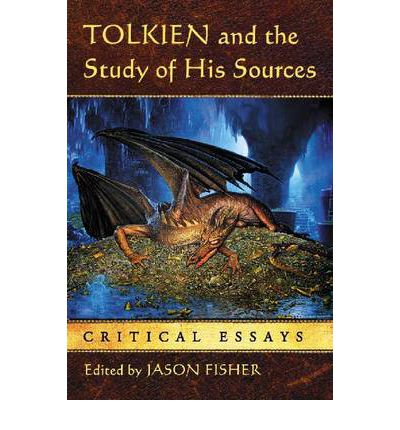 Tolkien and the Study of His Sources
