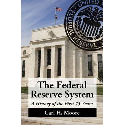 the history of the federal reserve system of the united states The inner workings of the federal reserve system  serious because the fed is the united states central bank and  1990 a short history of.